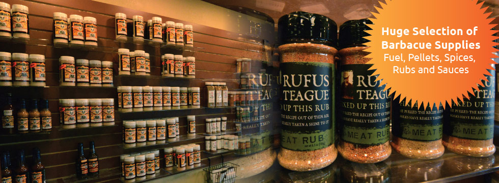 Huge Selection of  Barbacue Supplies Fuel, Pellets, Spices,  Rubs and Sauces